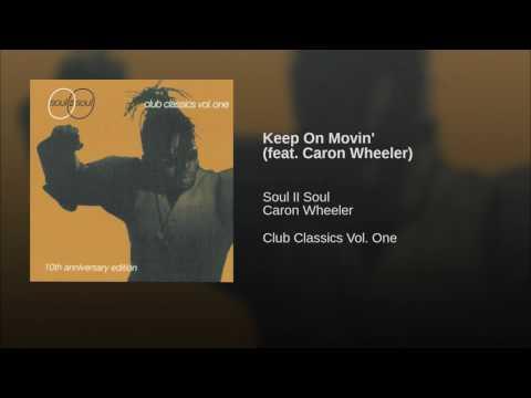 Keep On Movin' (feat. Caron Wheeler)