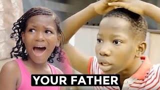 YOUR FATHER (Mark Angel Comedy)