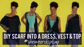 Upcycle a Scarf into a DIY Dress, Vest & Top #shewearskipling