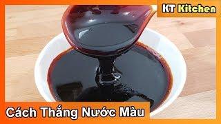 Cách Thắng NƯỚC MÀU Không Bị Đắng- Không Bị Đông Cứng KHO CÁ - KHO THỊT  Caramel Sauce  KT Food