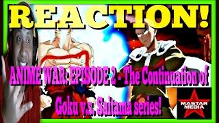 Anime War - Episode 2: Awakening REACTION 808 HAWAII