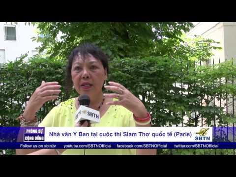 """PHÓNG SỰ CỘNG ĐỒNG: Trò chuyện với nhà văn Y Ban tại cuộc thi """"Slam Thơ Quốc Tế"""" ở Paris"""