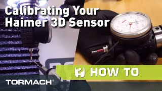 How To Calibrate Your Haimer 3D Sensor
