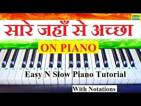 Sare Jahan Se Accha Piano Tutorial (Slow,Easy,Step By Step and With Notations ) Mp3