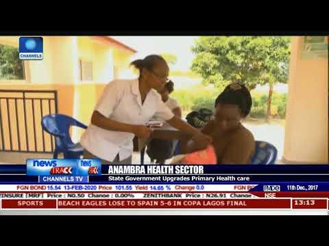 Anambra State Government Upgrades Primary Health Care