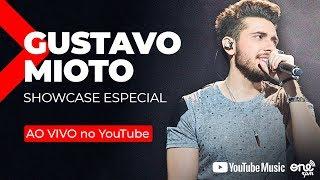 Gustavo Mioto - Showcase Especial - AO VIVO no YouTube