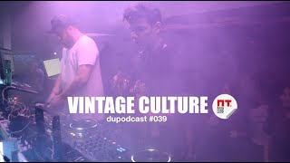 Dupodcast #039: Vintage Culture @ Pt. Bar