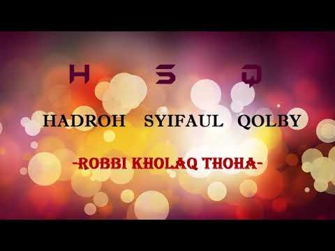 Sholawat Robbi Kholaq Thoha