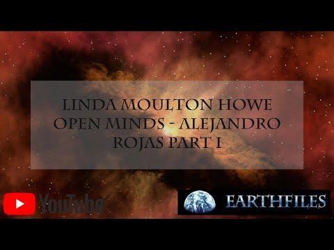 Linda Moulton Howe and Open Minds - Alejandro Rojas Part I