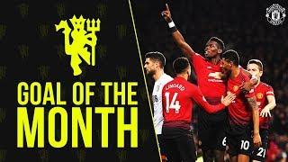 Goal of the Month | December 2018 | ft. Rashford, Pogba, Martial, Zelem & Greenwood