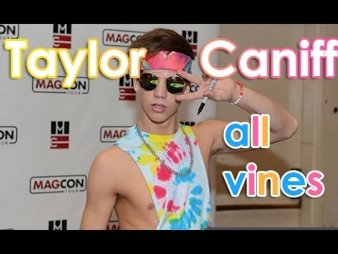 Taylor Caniff All Vines - Best Vines Taylor Caniff 2013 - 2014