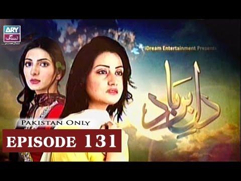 Dil-e-Barbad - Episode 131 - ARY Zindagi Drama