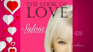 The Look of Love | Sylvia Bennett