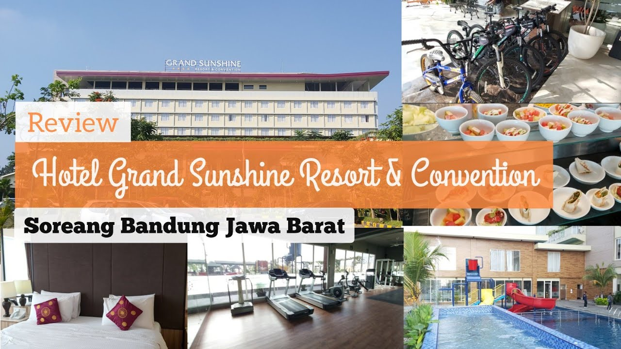 Review Hotel Grand Sunshine Resort & Convention Soreang Bandung Jawa Barat | Full Fasilitas