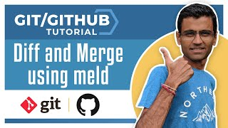 git github tutorial diff and merge using meld