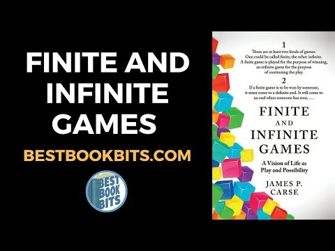 James P. Carse: Finite and Infinite Games Book Summary