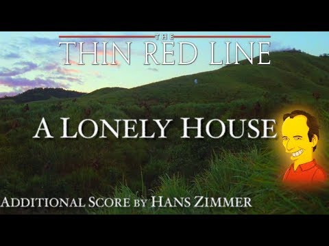 2. A Lonely House - The Thin Red Line (Additional Score by Hans Zimmer)