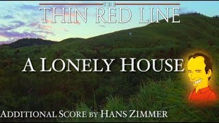 2. A Lonely House - The Thin Red Line (Additional Score by H...