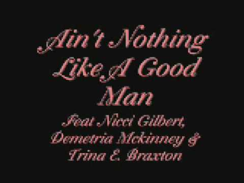 Aint Nothing Like A Good Man By Nicci Gilbert, Dem...