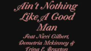Aint Nothing Like A Good Man By Nicci Gilbert, Demetria mckinney, Trina E Braxton