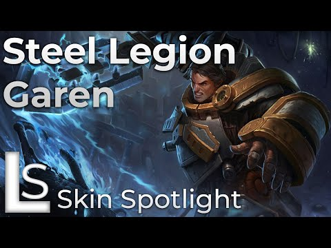 Steel Legion Garen - Skin Spotlight - League of Legends