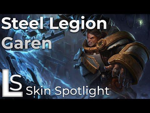 Steel Legion Garen - Skin Spotlight - League of Legends