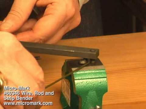 How to Bend Metal Rod Using Micro-Mark #60346 Wire, Rod & Strip Bender