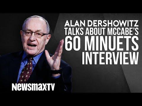Alan Dershowitz Talks about Andrew McCabe's 60 Minuets Interview