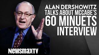 Alan Dershowitz Talks about Andrew McCabe