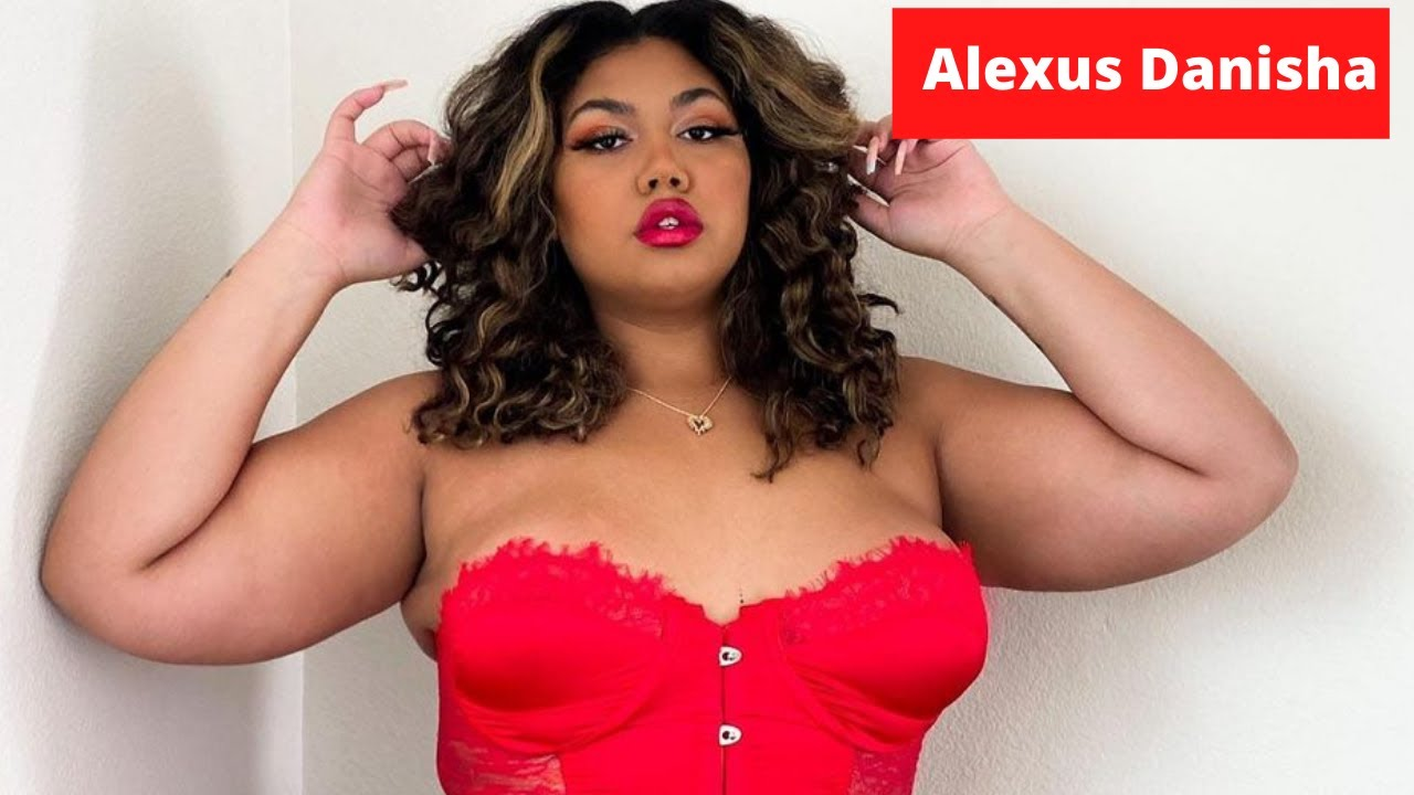 Alexus Danisha Wiki, Biography, Net Worth, Age, Family, Facts and More | Plus Size Model