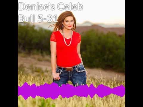 Denise Plante - Denise's Celebrity Bull 5-31