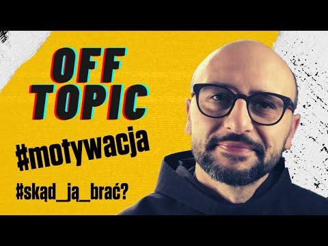 o. Leonard Bielecki OFM | motywacja | skąd brać | offtopic (40)