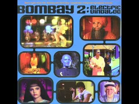 Bombay 2: Electric Vindaloo (Full Album)