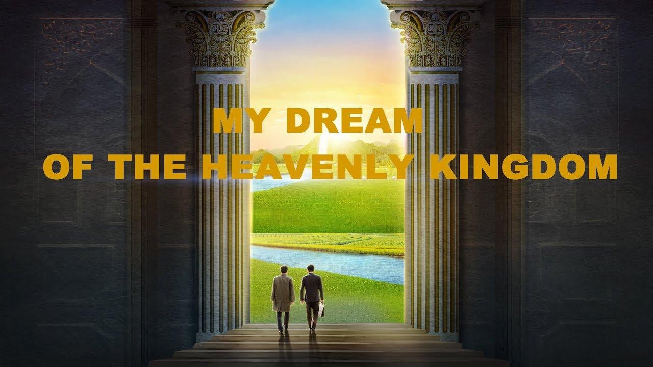 "Gospel Movie ""My Dream of the Heavenly Kingdom"" (Trailer)"