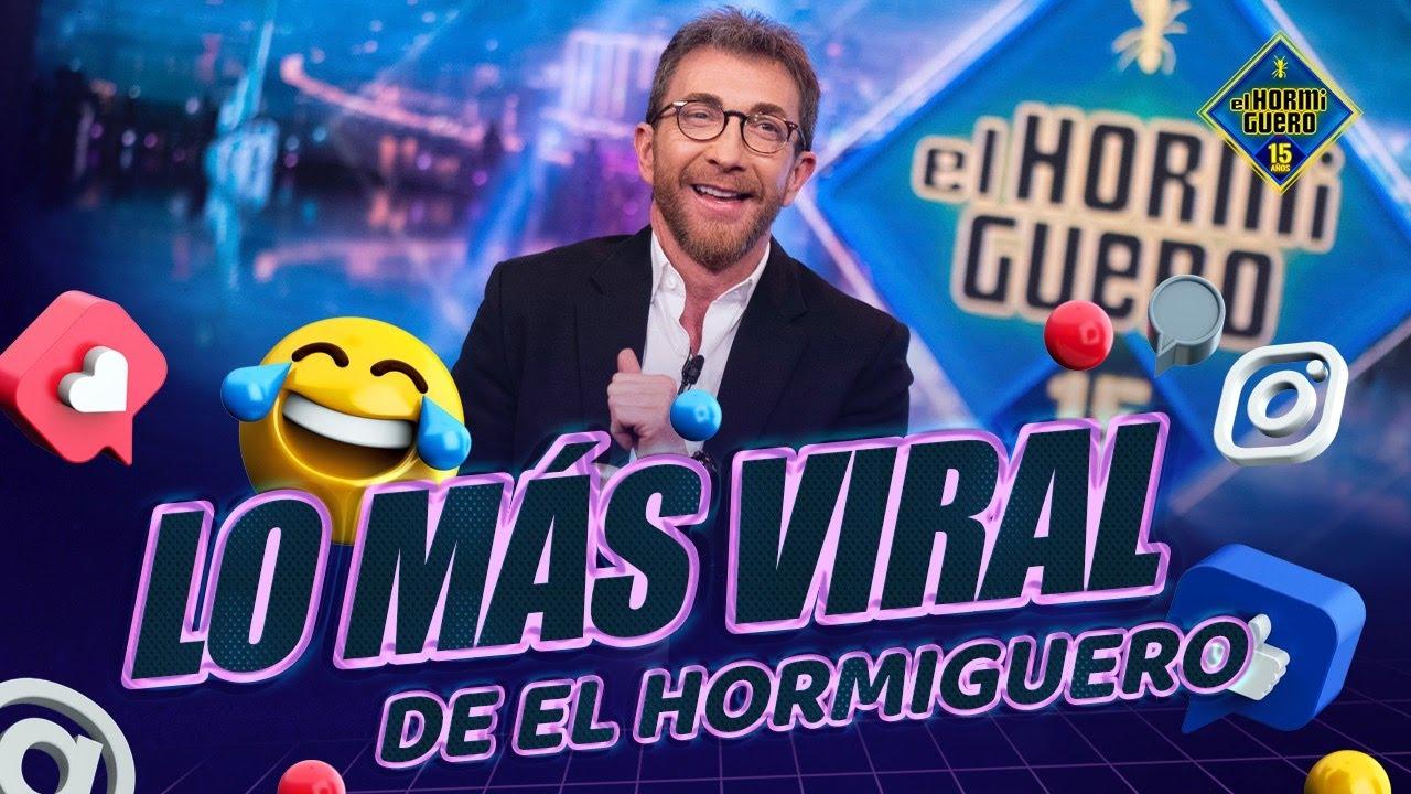 MOMENTAZOS - ¡Los vídeos más trending de la semana! - El Hormiguero