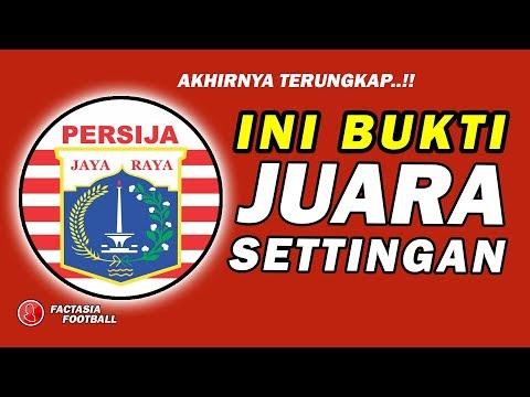 Image of TERUNGKAP!! Bukti PERSIJA JUARA SETTINGAN, Sudah di Prediksi sejak 10 Mei 2018