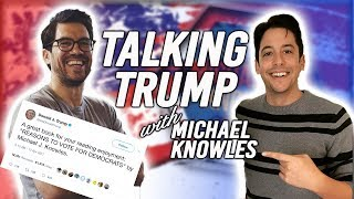 Talking Trump With  Michael Knowles [HD]