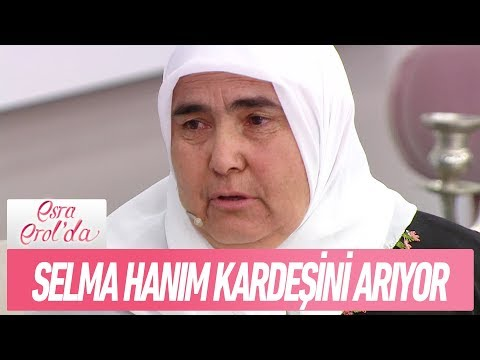Selma Hanım, 39 yıl önce evlatlık verilen kardeşini arıyor - Esra Erol'da 28 Kasım 2017