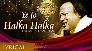 ye jo halka halka original song by nusrat fateh ali khan full song with lyrics