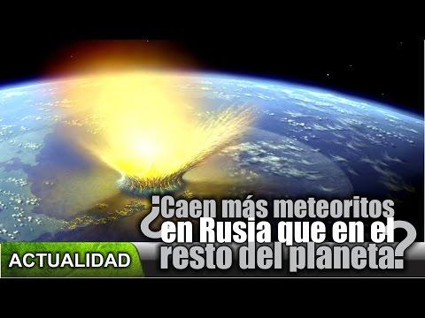 ¿Caen más meteoritos en Rusia que en el resto del mundo?