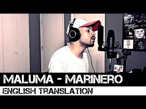 Marinero by Maluma (English Translation)