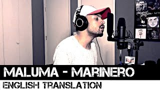 Marinero By Maluma English Translation