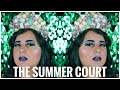 Summer Court Makeup-A Court of Thorns and Roses