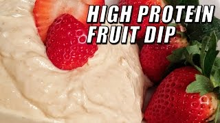 High Protein Fruit Dip Recipe With Kara Corey