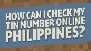 How can I check my tin number online Philippines?