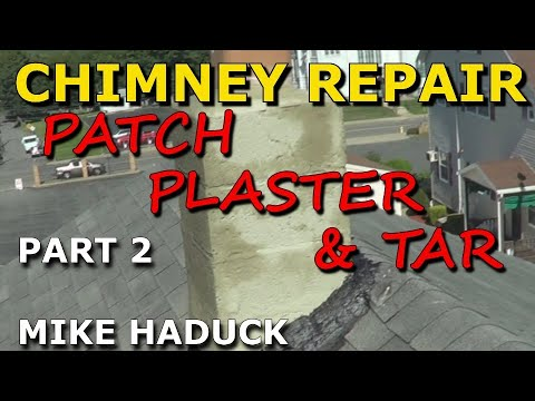How I Patch And Tar An Old Chimney Mike Haduck Youtube