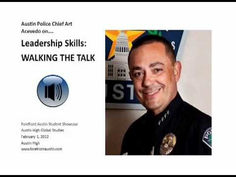 Austin Police Chief Art Acevedeo on Leadership Skills: Walki