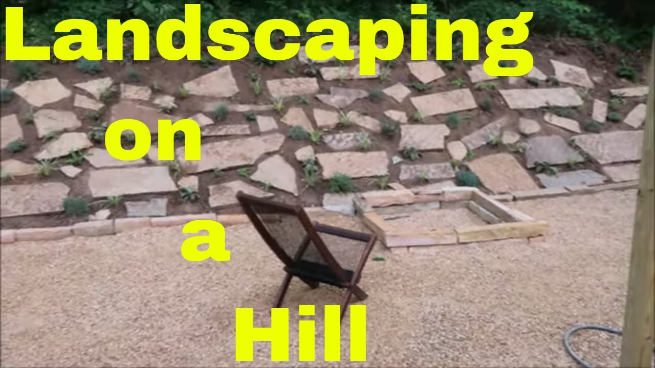 Landscaping On A Hill Backyard Slope Project Youtube