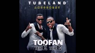 Toofan - TERÉ TERÉ [Version - Amusement]