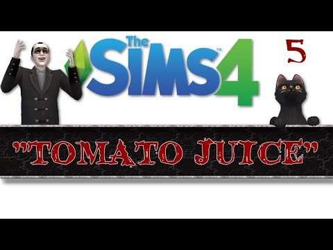 "The sims 4 - ""Tomato Juice"" Letsplay / gameplay episode 5"